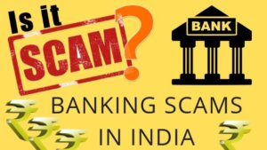 BANKING SCAMS IN INDIA
