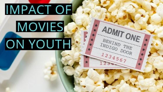 IMPACT OF MOVIES ON YOUTH (1)