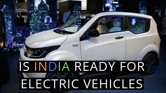 IS INDIA READY FOR ELECTRIC VEHICLES