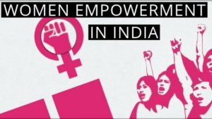 WOMEN EMPOWERMENT IN INDIA