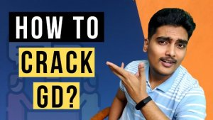 step by step guide to crack GD