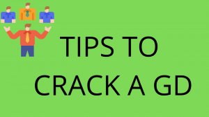Tips to crack a gd