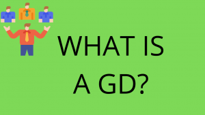 WHAT IS GROUP DISCUSSION